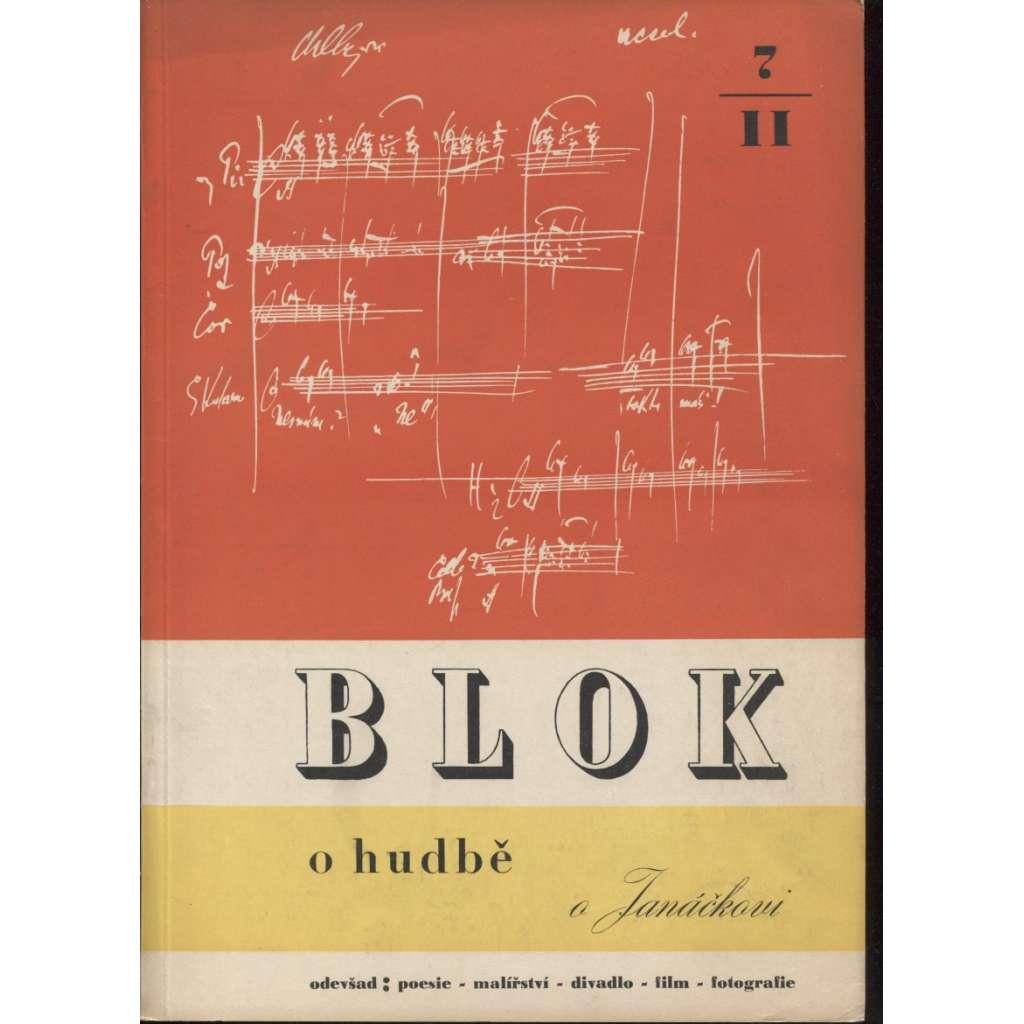 Blok - časopis pro umění, roč. II., číslo 7/1948. O hudbě, o Janáčkovi