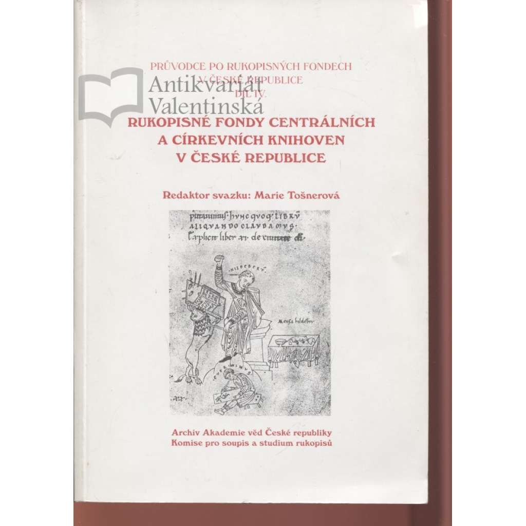 Rukopisné fondy centrálních a církevních knihoven v České republice