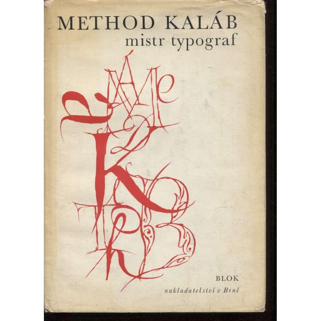 Method Kaláb, mistr typograf
