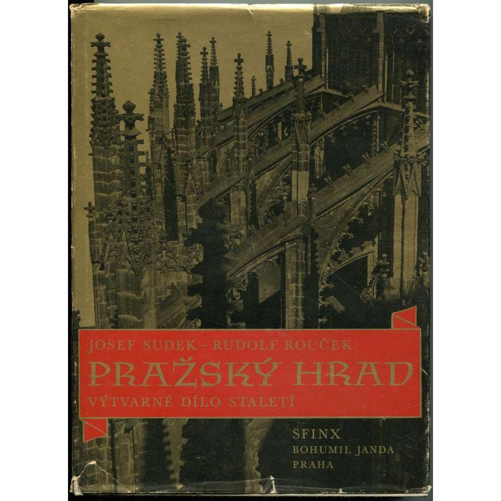 Pražský hrad. Výtvarné dílo staletí v obrazech Josefa Sudka [= Zlatá studně; 2]