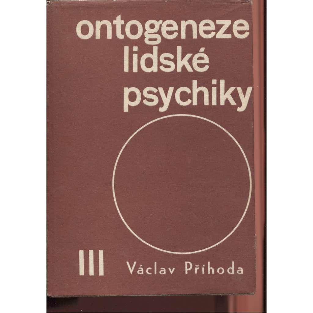 Ontogeneze lidské psychiky III.