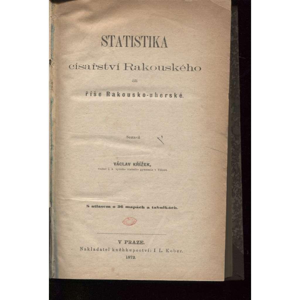 Statistika císařství Rakouského čili říše Rakousko-uherské (1872) - Habsburská monarchie
