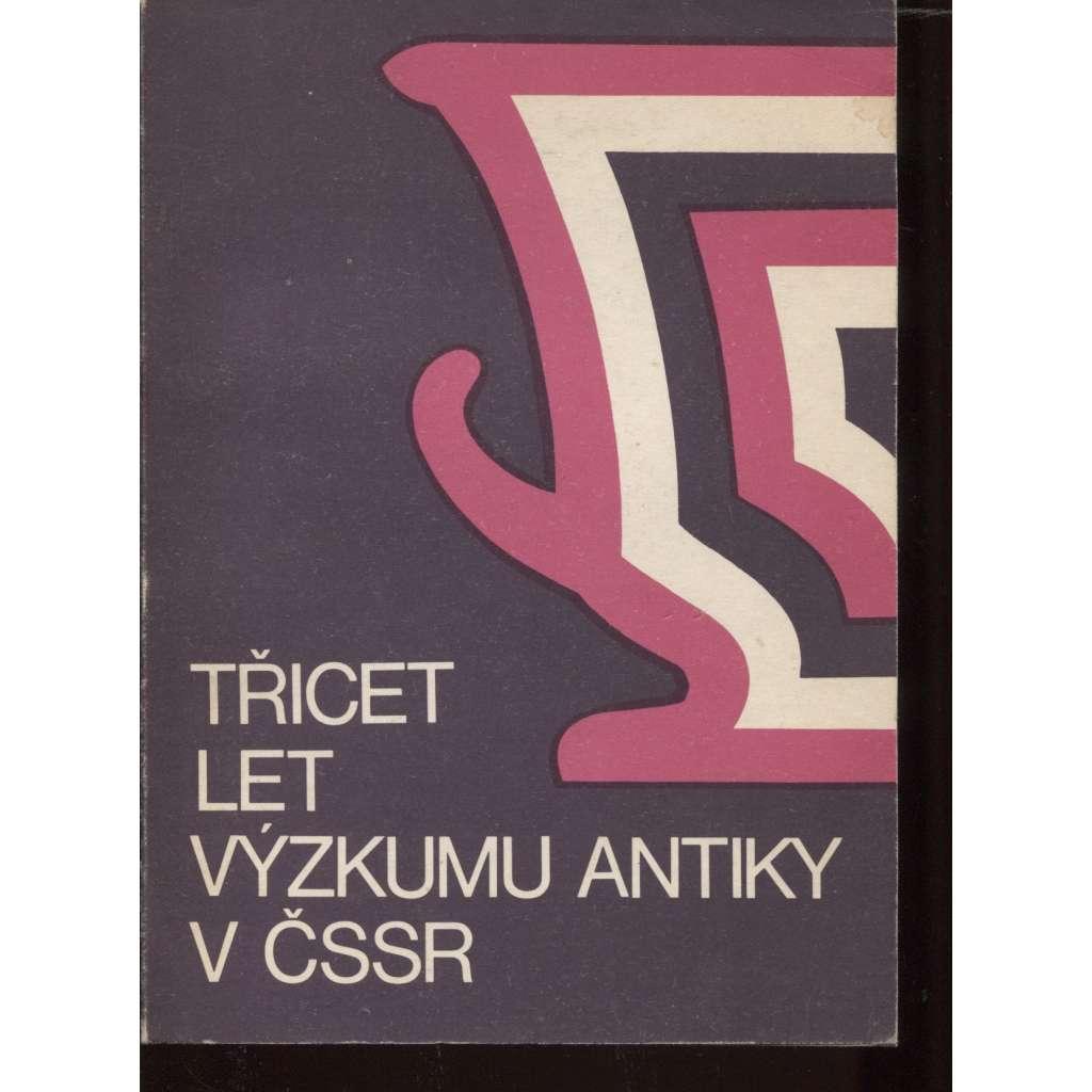 Třicet let výzkumu antiky v ČSSR