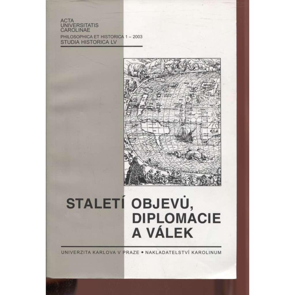 Staletí objevů, diplomacie a válek