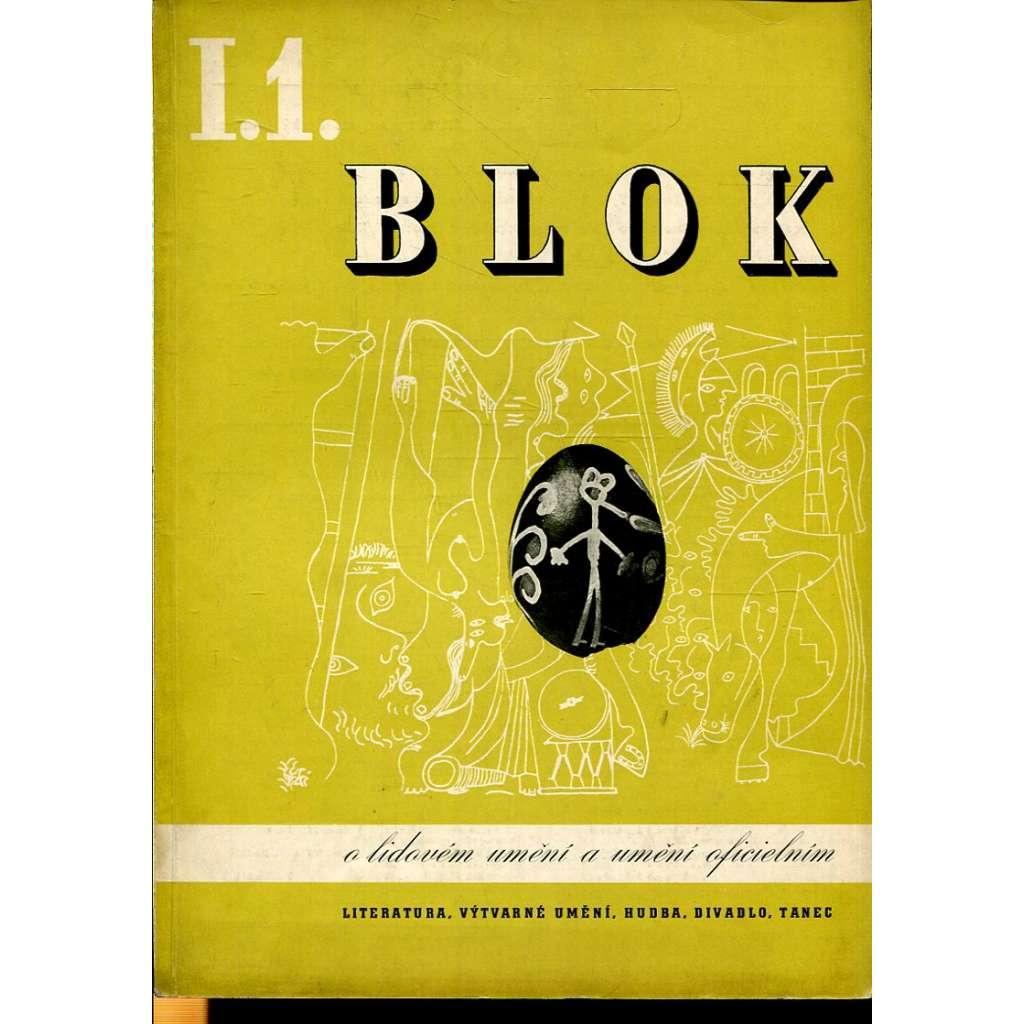 Blok – časopis pro umění, roč. I, číslo 1/1946. O lidovém umění a umění oficielním