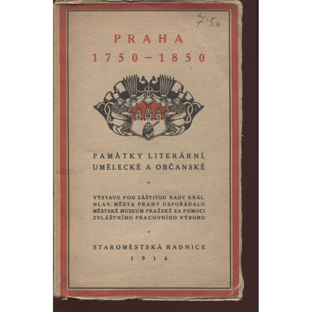 Praha 1750-1850. Památky literární, umělecké a občanské