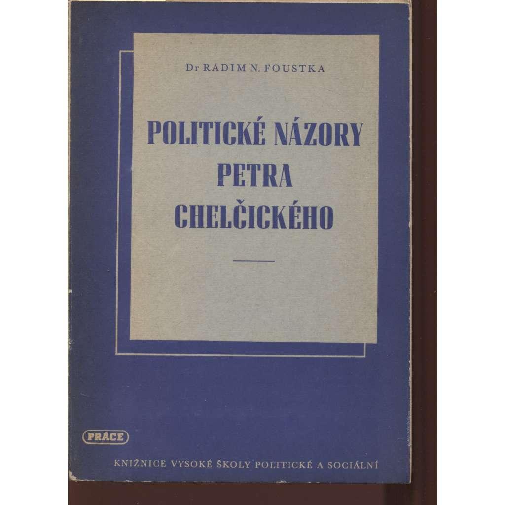 Politické názory Petra Chelčického