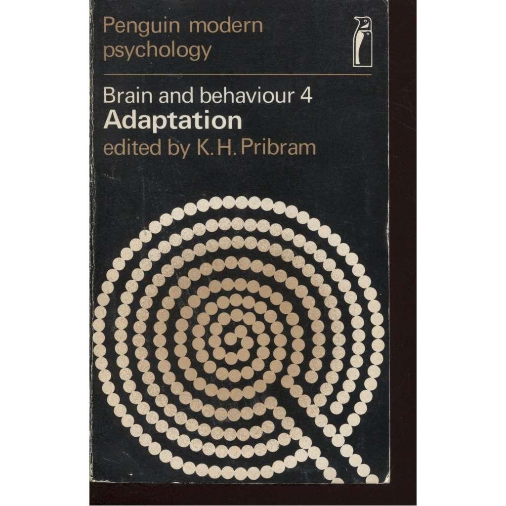 Brain and Behaviour 4. Adaptation (psychologie)