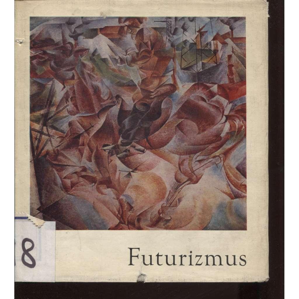 Futurizmus (Futurismus, text slovensky)