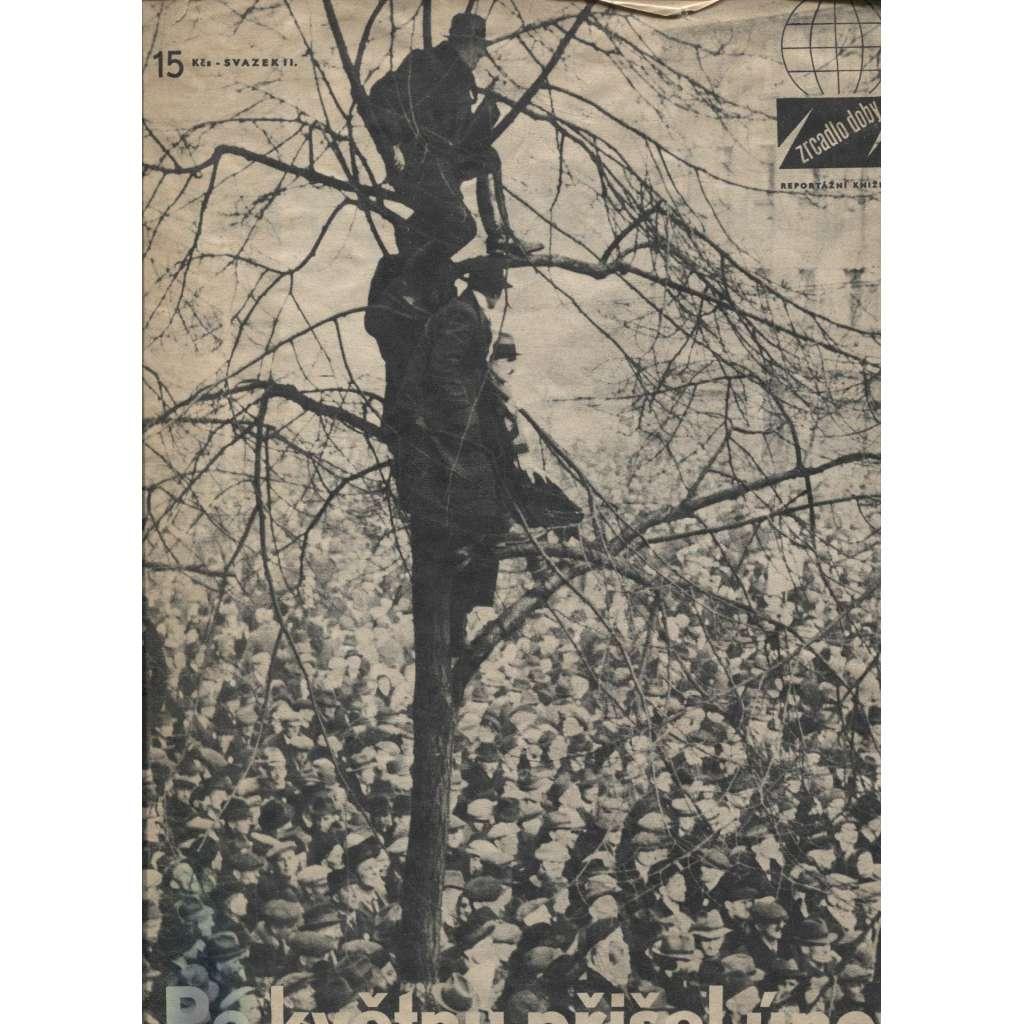 Po květnu přišel únor. Zrcadlo doby, sv. II./1948