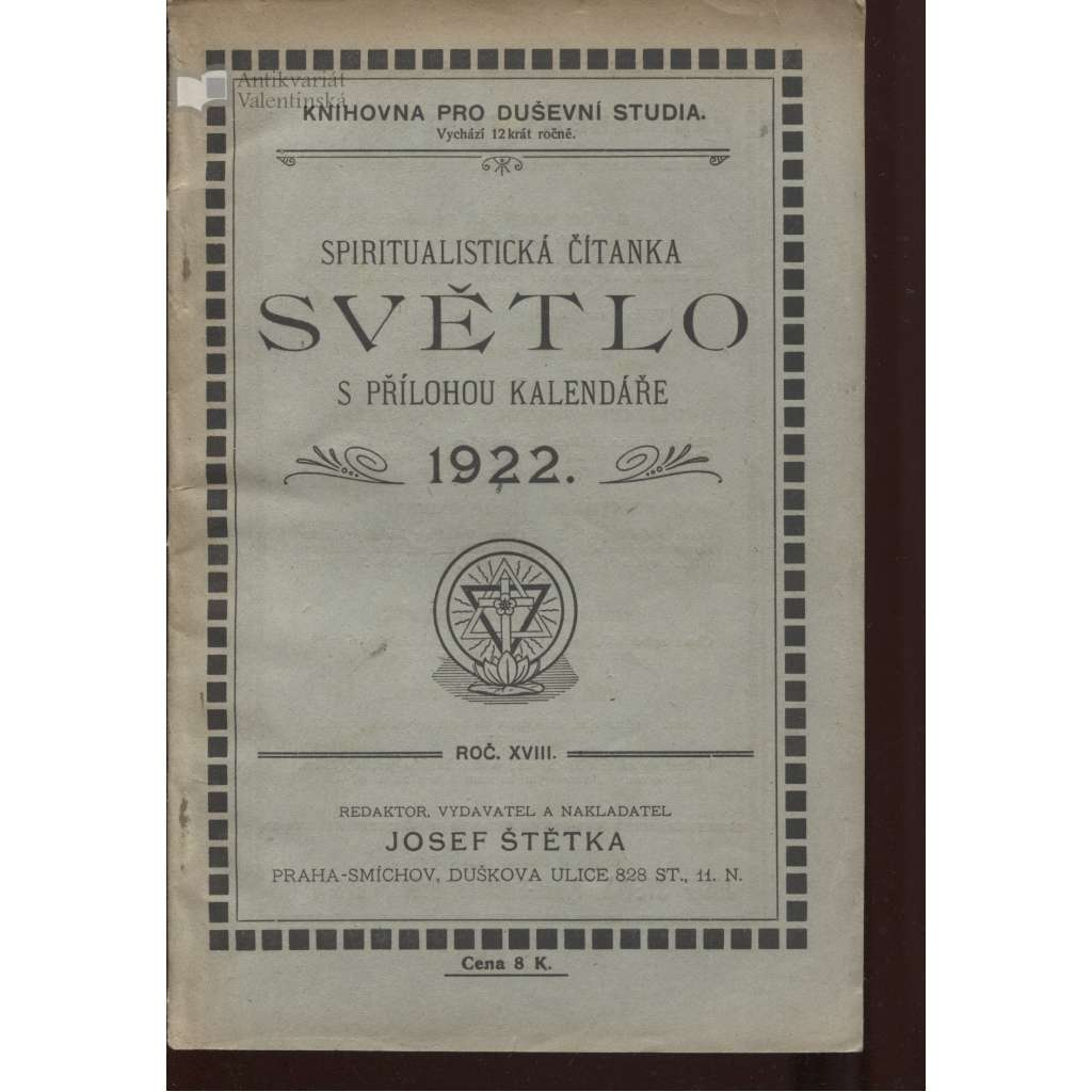 Světlo, spiritualistická čítanka s přílohou kalendáře 1922, ročník XVIII. (spiritismus)