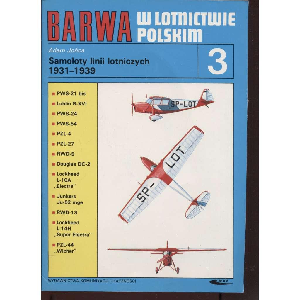 Barwa w lotnictwie Polskim 3. (text polsky, letadla)