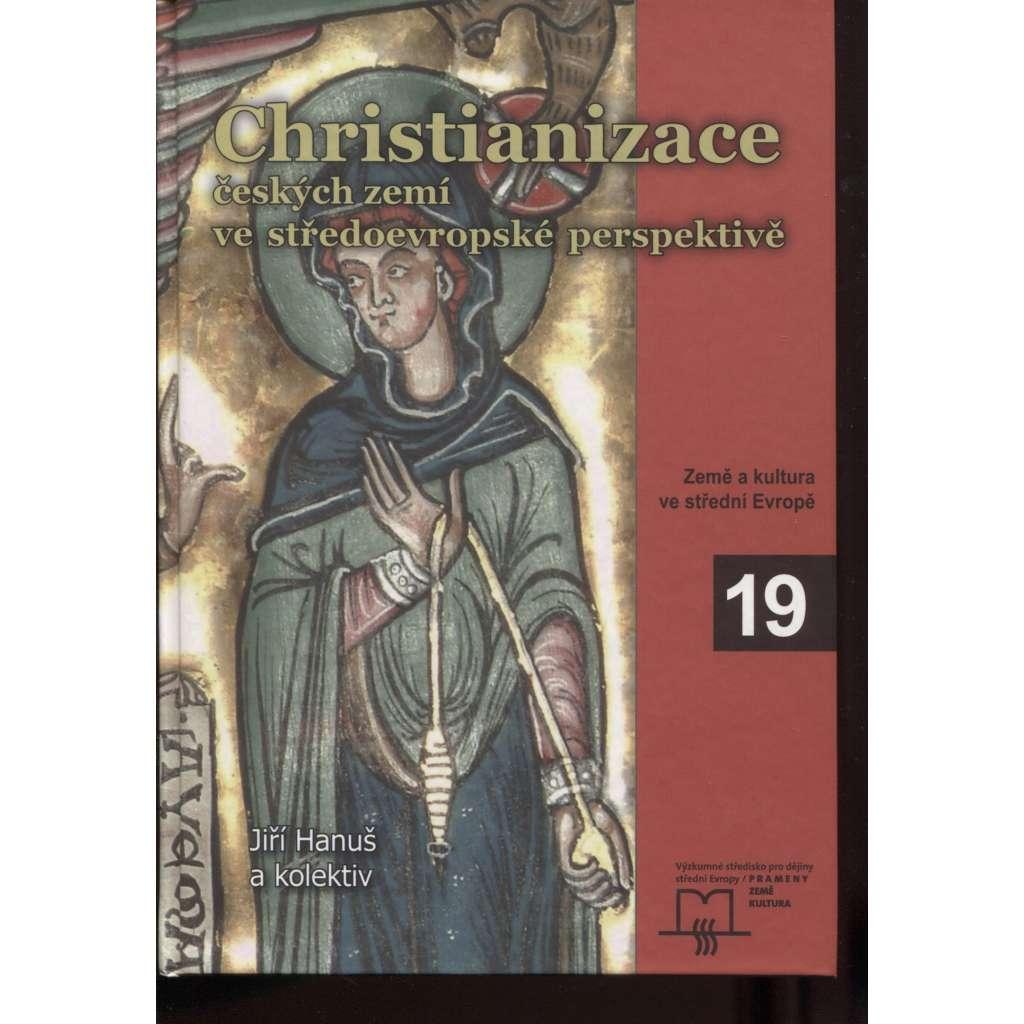 Christianizace českých zemí ve středoevropské perspektivě