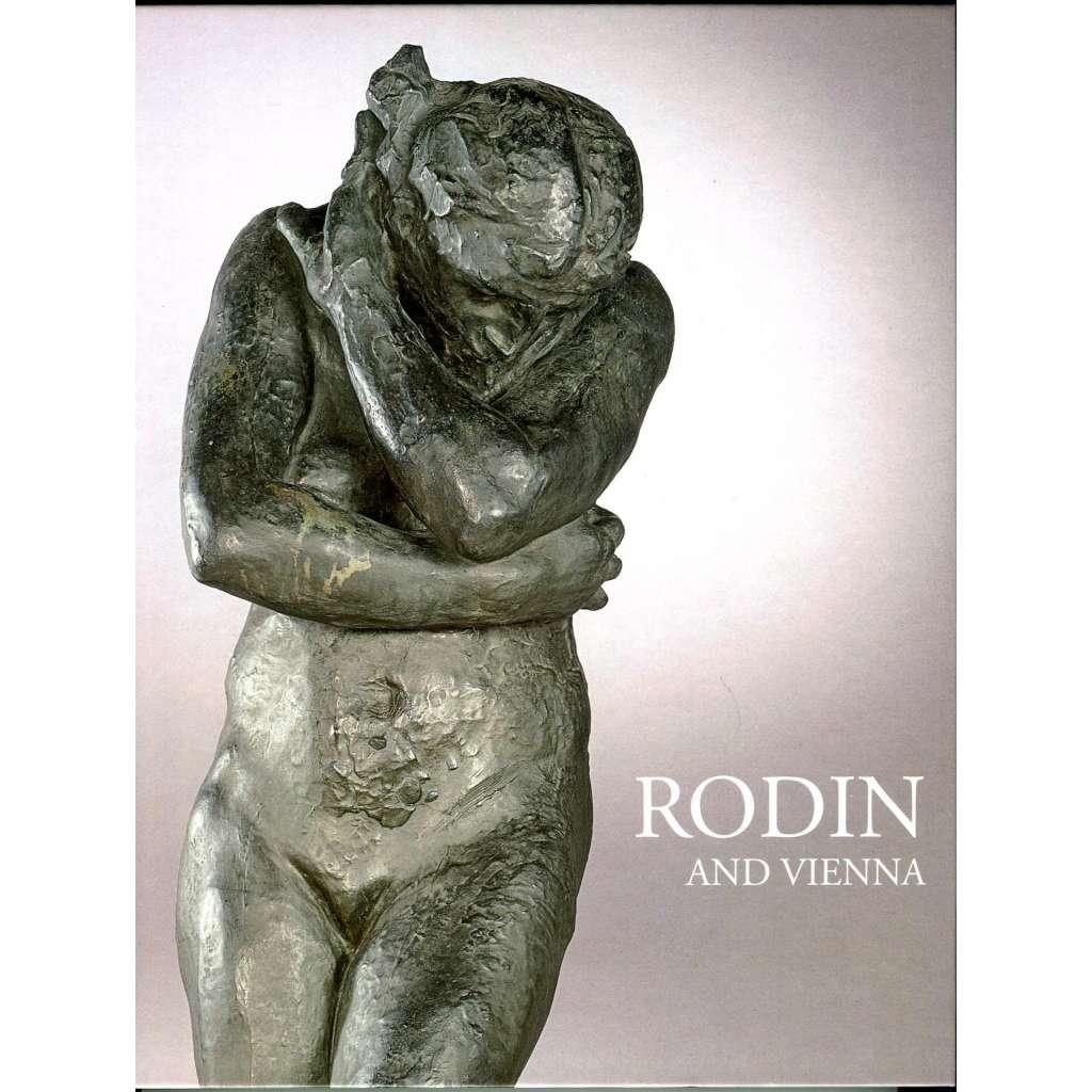 Rodin and Vienna [Belveder, Vídeň, 1. 10. 2010 - 6. 2. 2011] [Auguste Rodin]
