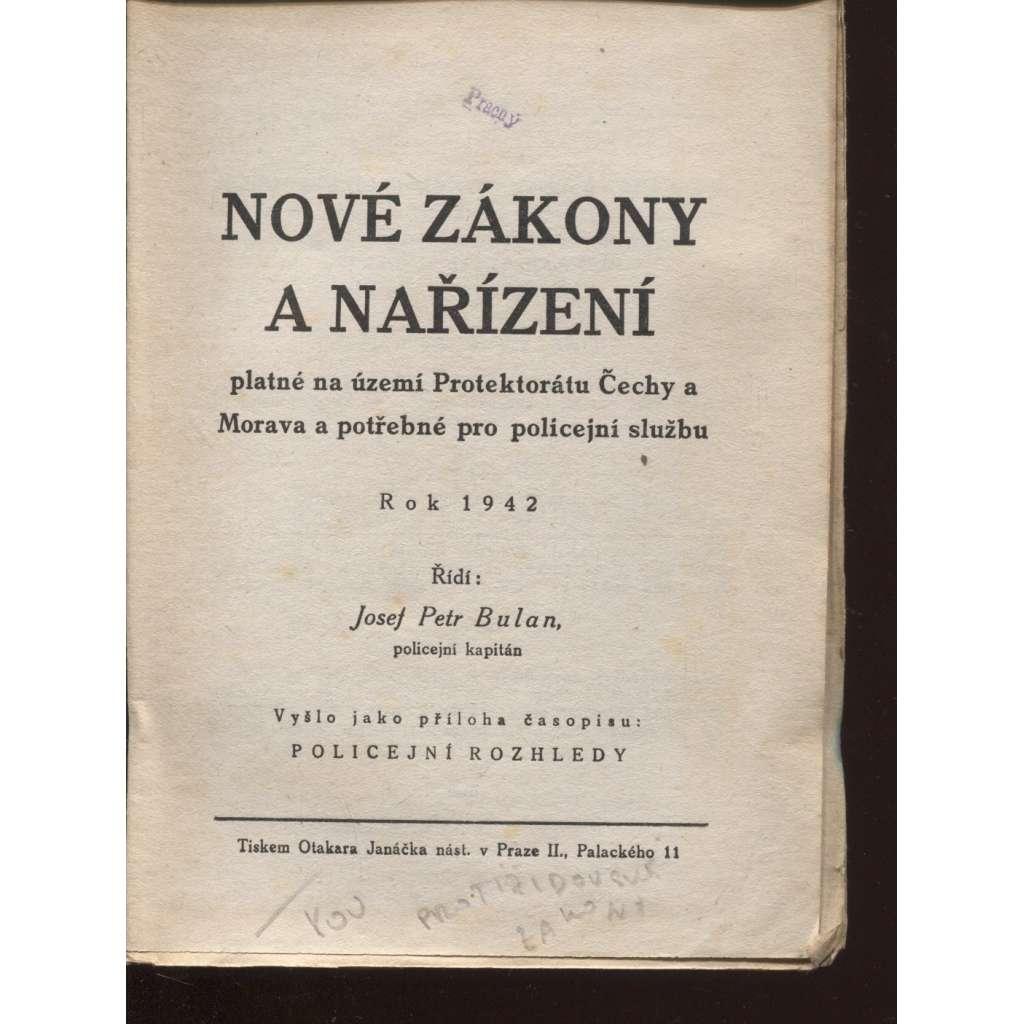 Nové zákony a nařízení platné na území Protektorátu Čechy a Morava a potřebné pro policejní službu, rok 1942