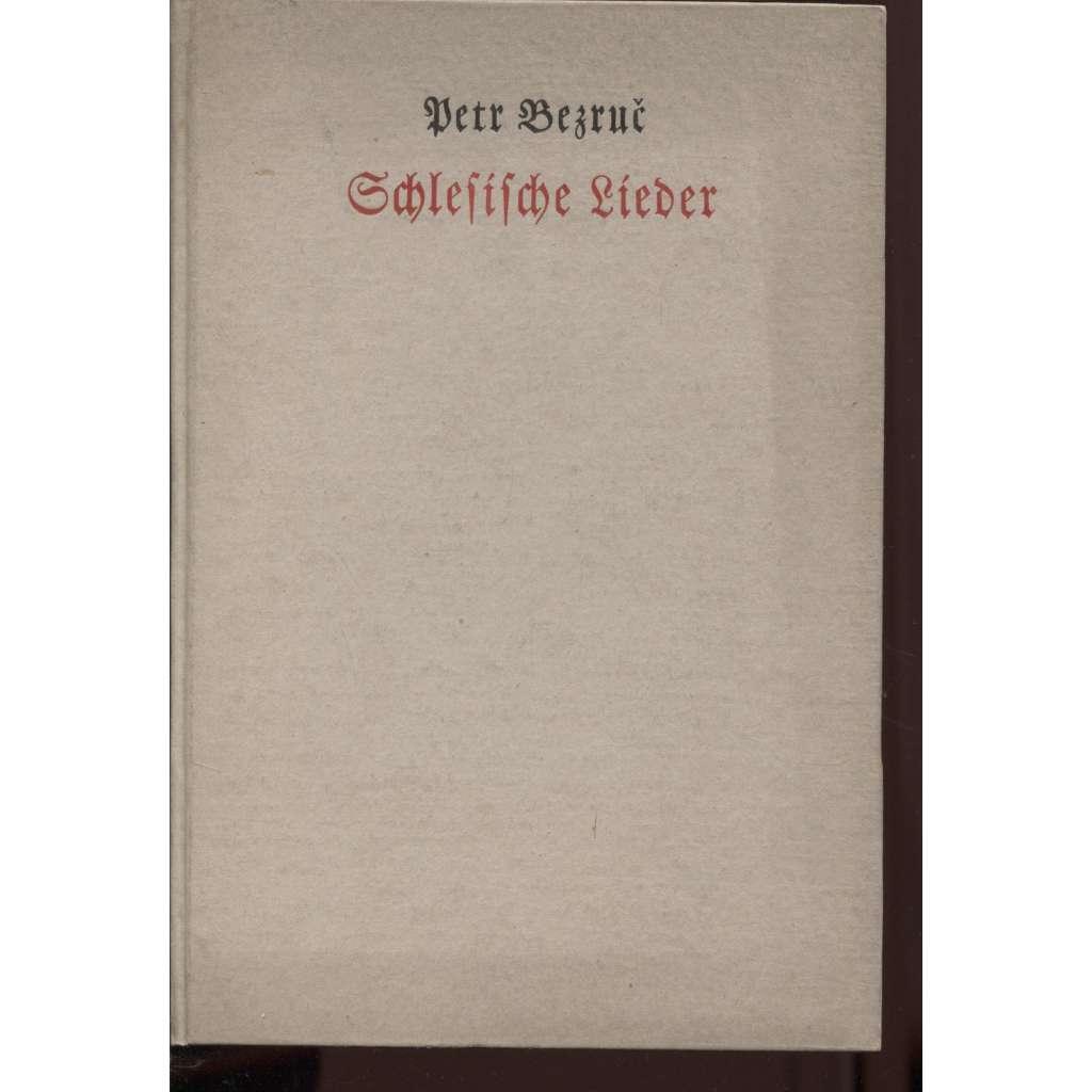 Die schlesischer Lieder - Slezské písně (německy)