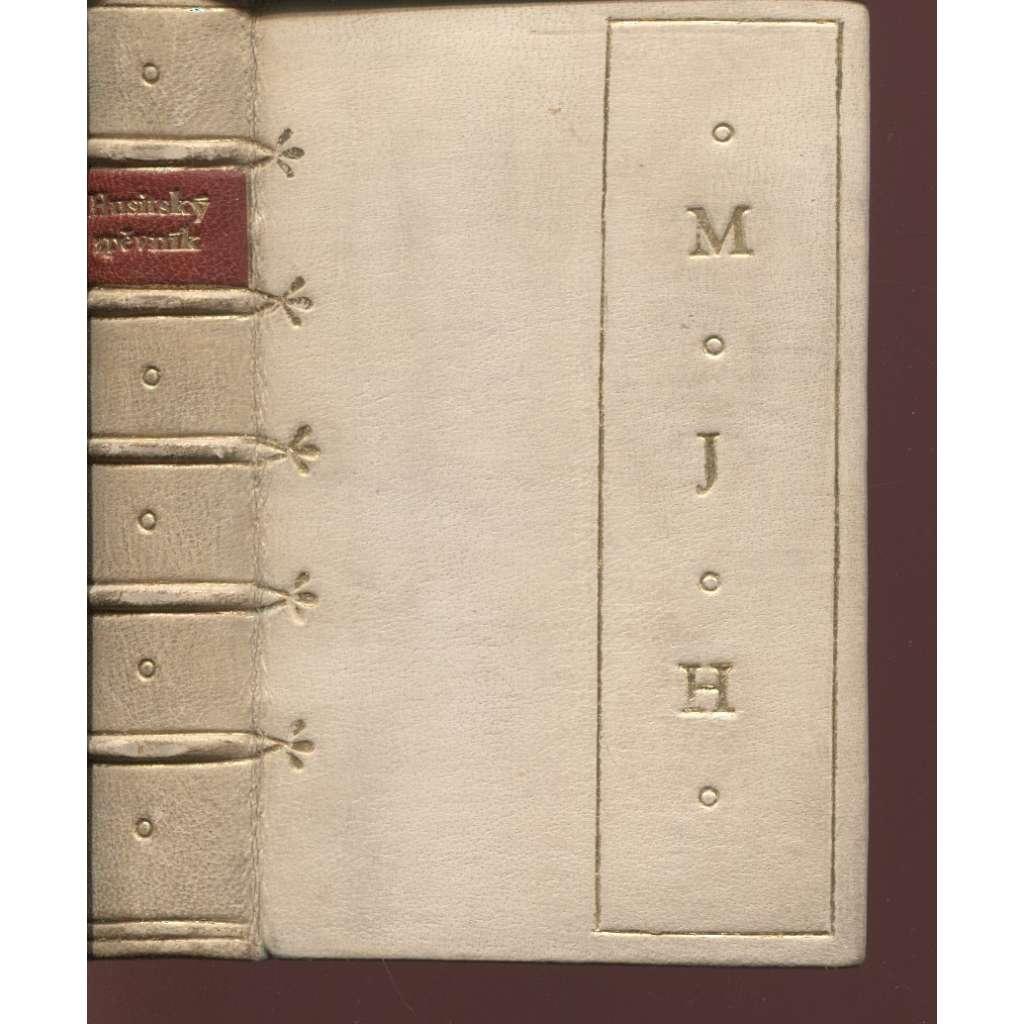 Husitský zpěvník (vazba a kresby František Bílek, Špalíček sv. VIII., vazba kůže - celokožená)