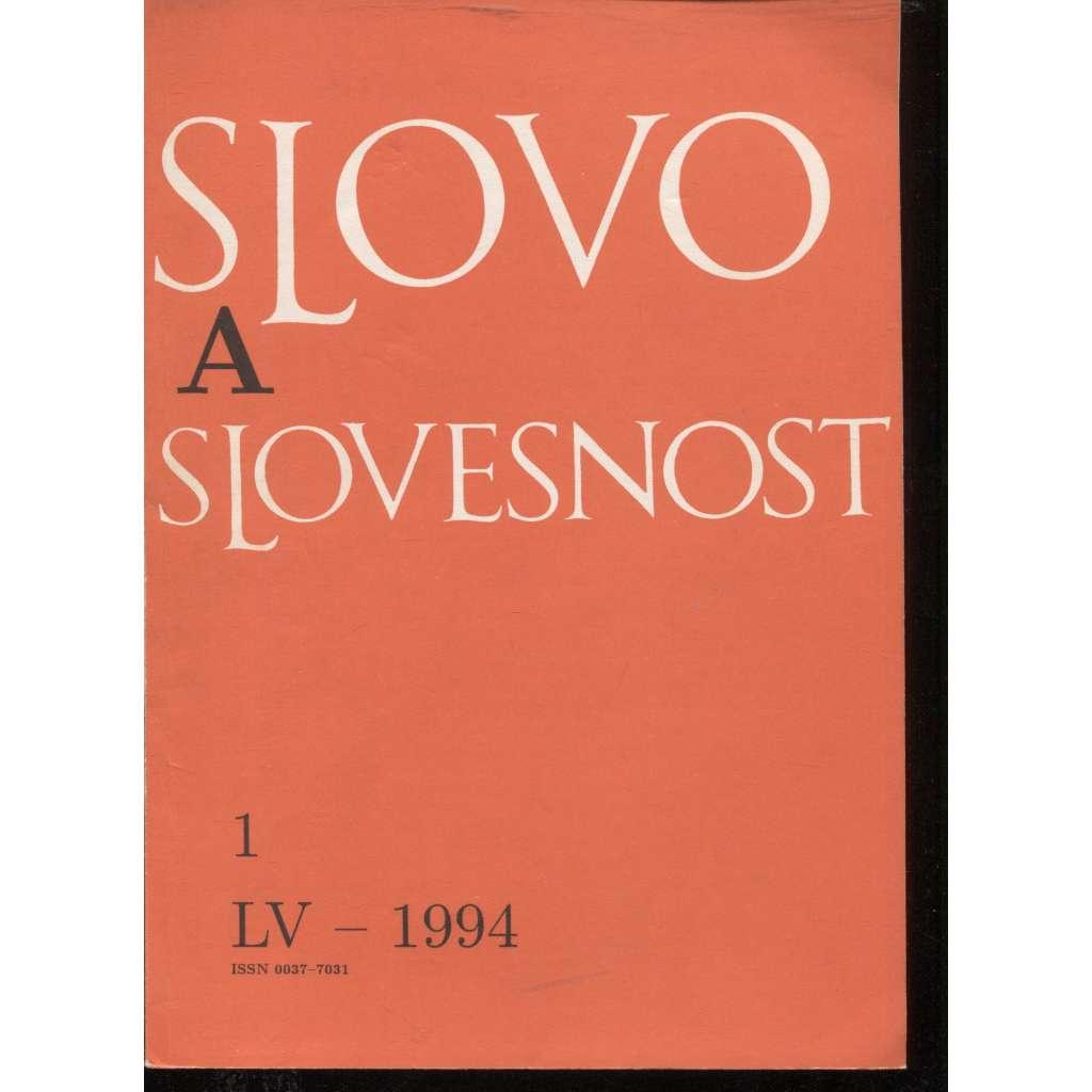 Slovo a slovesnost, ročník LV./1994, číslo 1. (jazykověda, časopis)