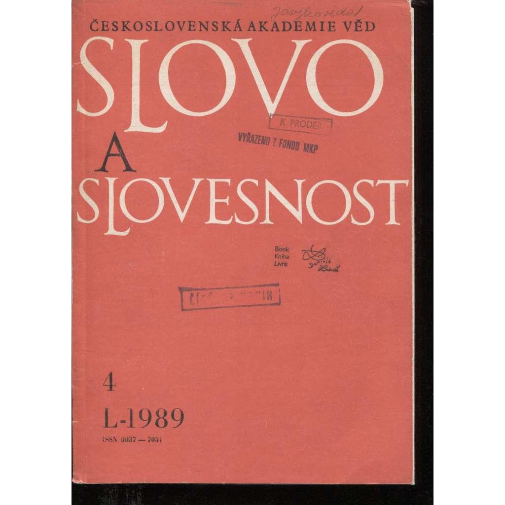 Slovo a slovesnost, ročník L./1989, číslo 4. (jazykověda, časopis)