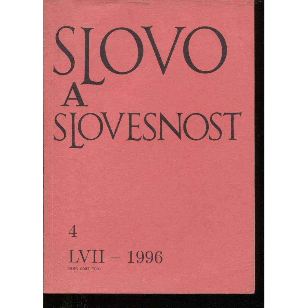 Slovo a slovesnost, ročník LVII./1996, číslo 4. (jazykověda, časopis)