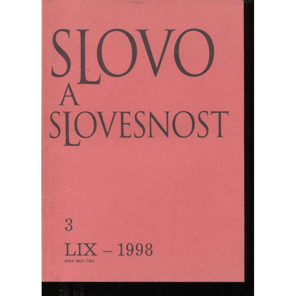 Slovo a slovesnost, ročník LIX./1998, číslo 3. (jazykověda, časopis)