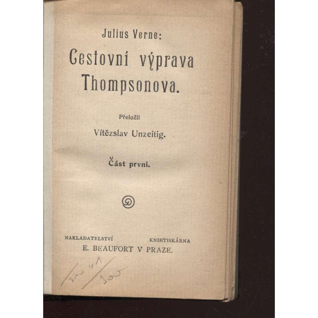 Cestovní výprava Thompsonova I. a II. (Beaufort, 2 v 1)