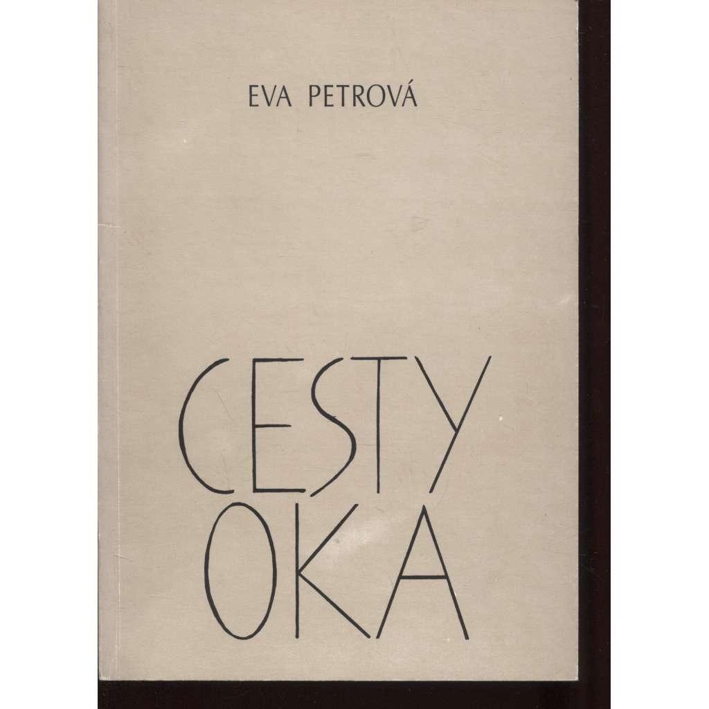 Cesty oka (podpis Eva Petrová)
