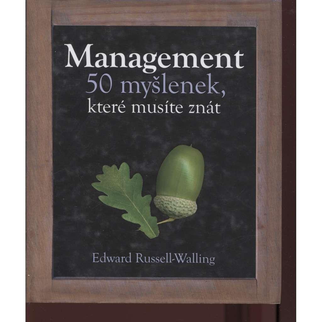 Management – 50 myšlenek, které musíte znát
