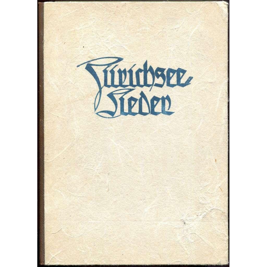 Zürichsee-Lieder [Curyšské jezero; Curych; Švýcarsko; dřevořezy; dřevoryty; bibliofilie; umění; grafika; poezie]