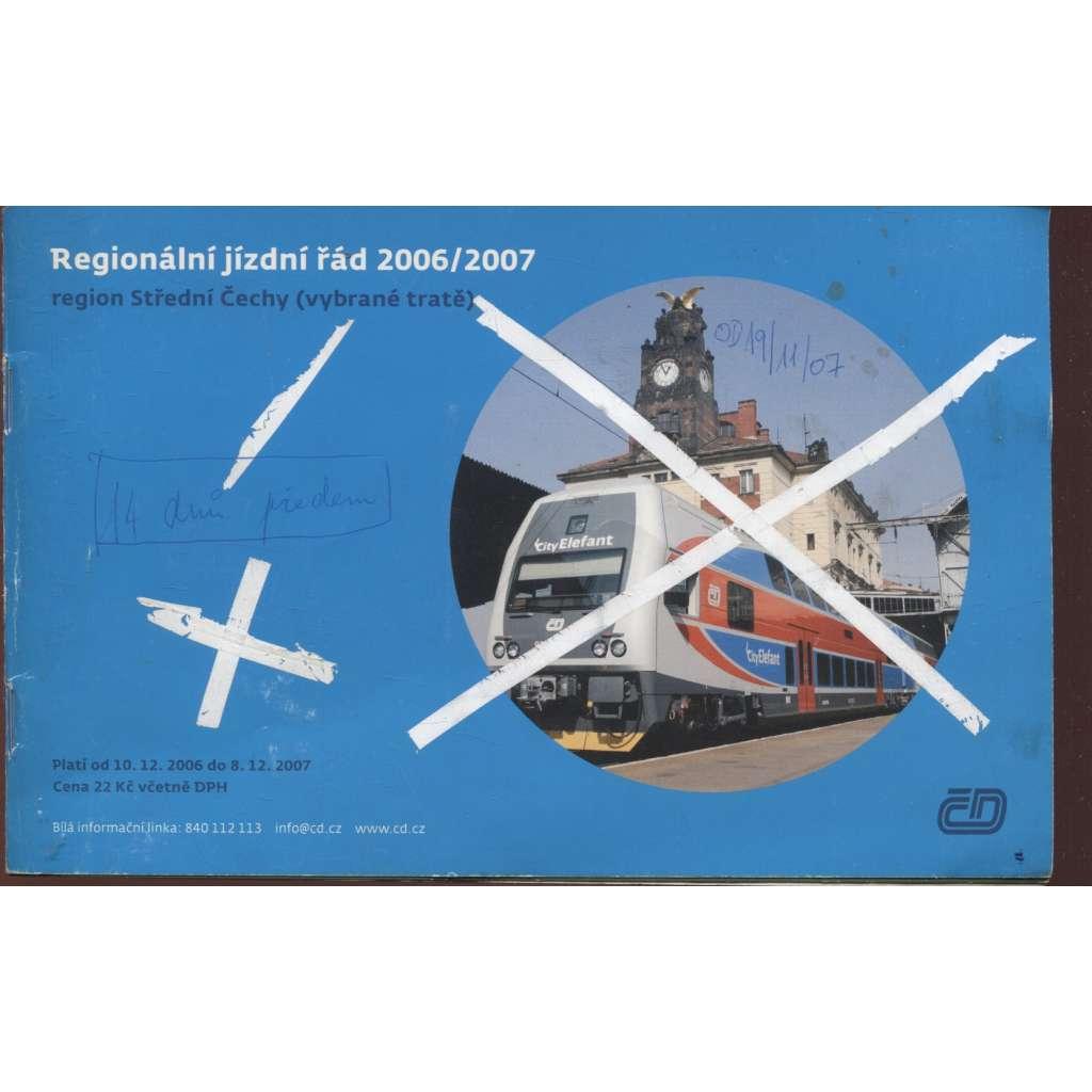 Regionální jízdní řád 2006/2007, region Střední Čechy (vybrané tratě)