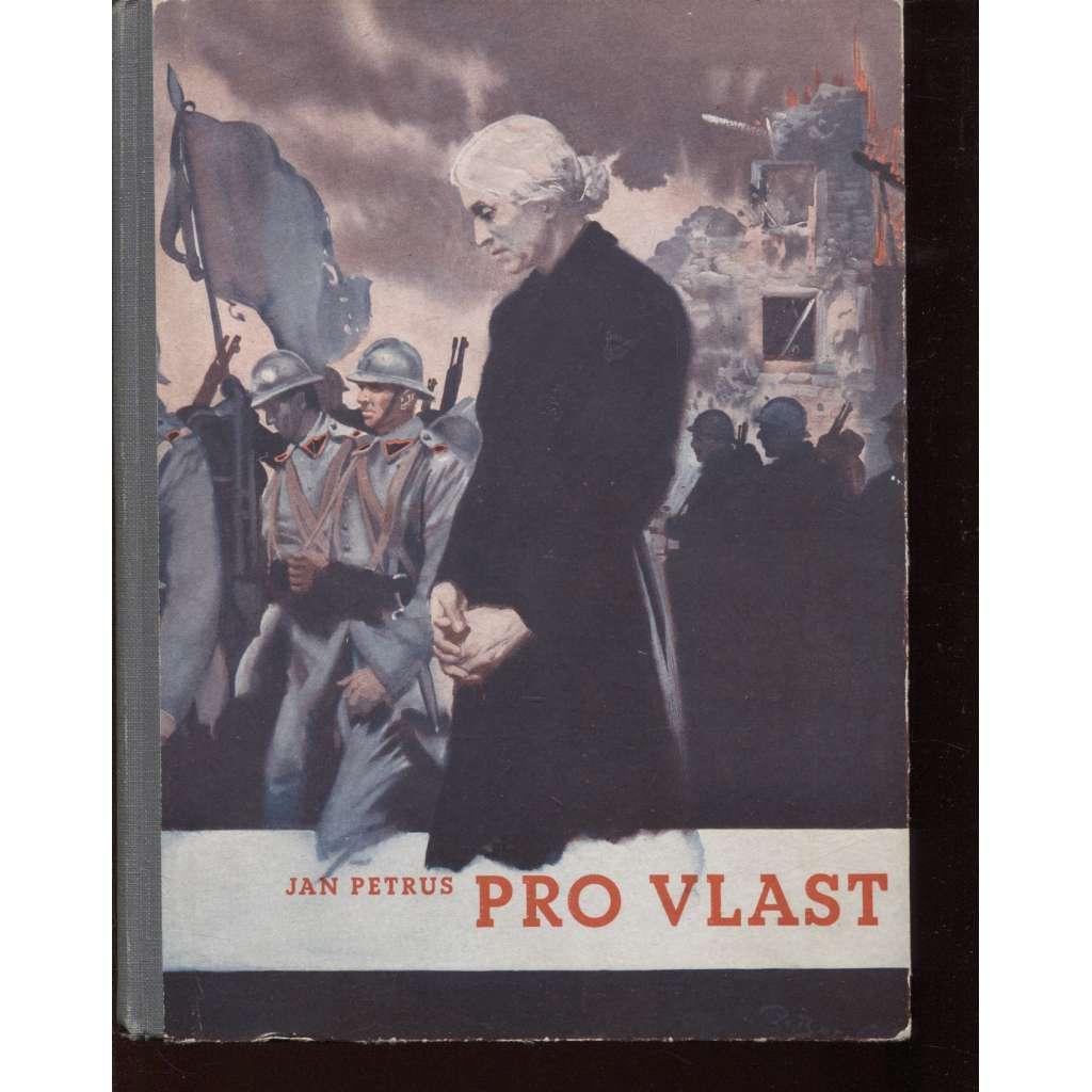 Pro vlast. Československé ženy v boji za svobodu