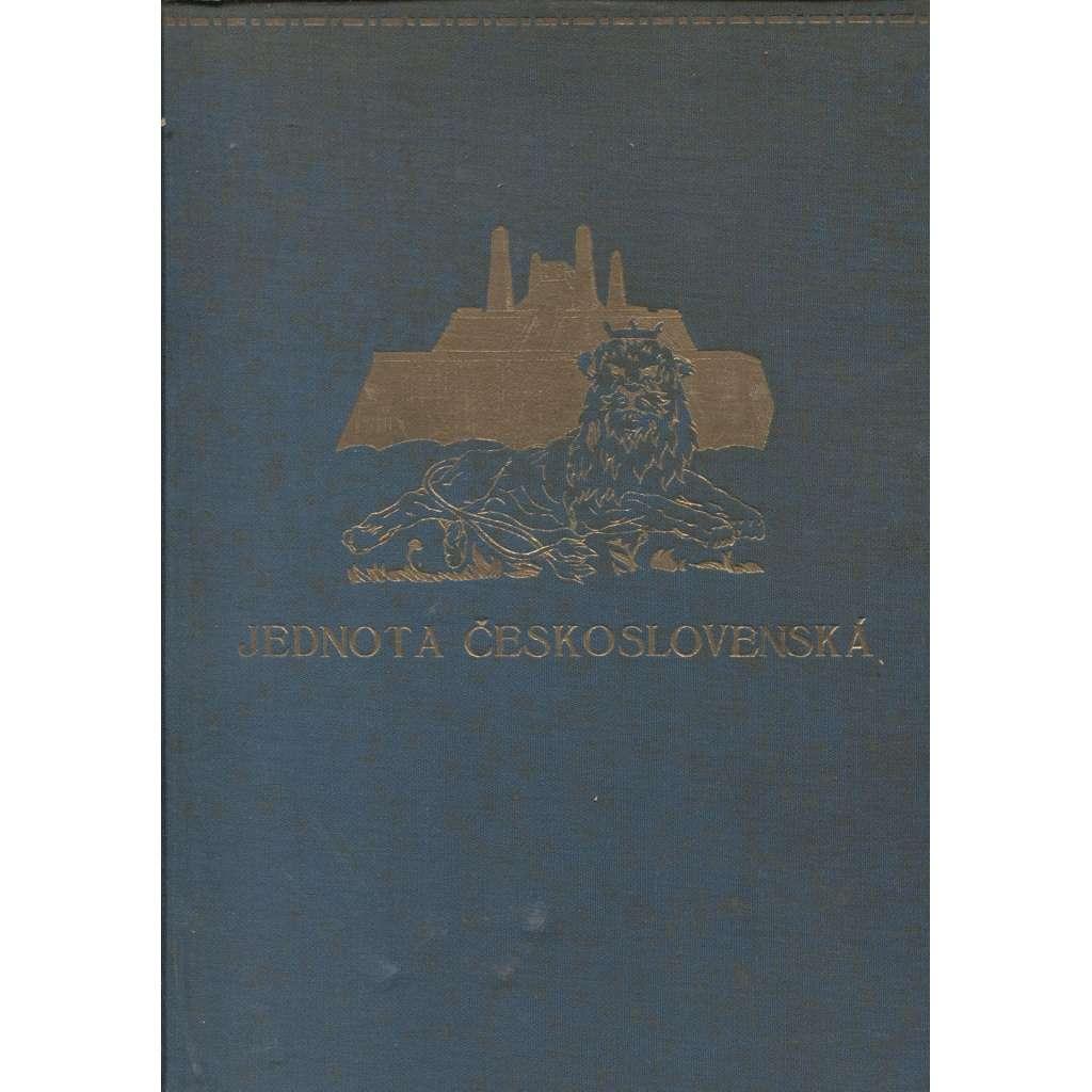 Jednota československá. Sborník politické, hospodářské a kulturní pospolitosti československé