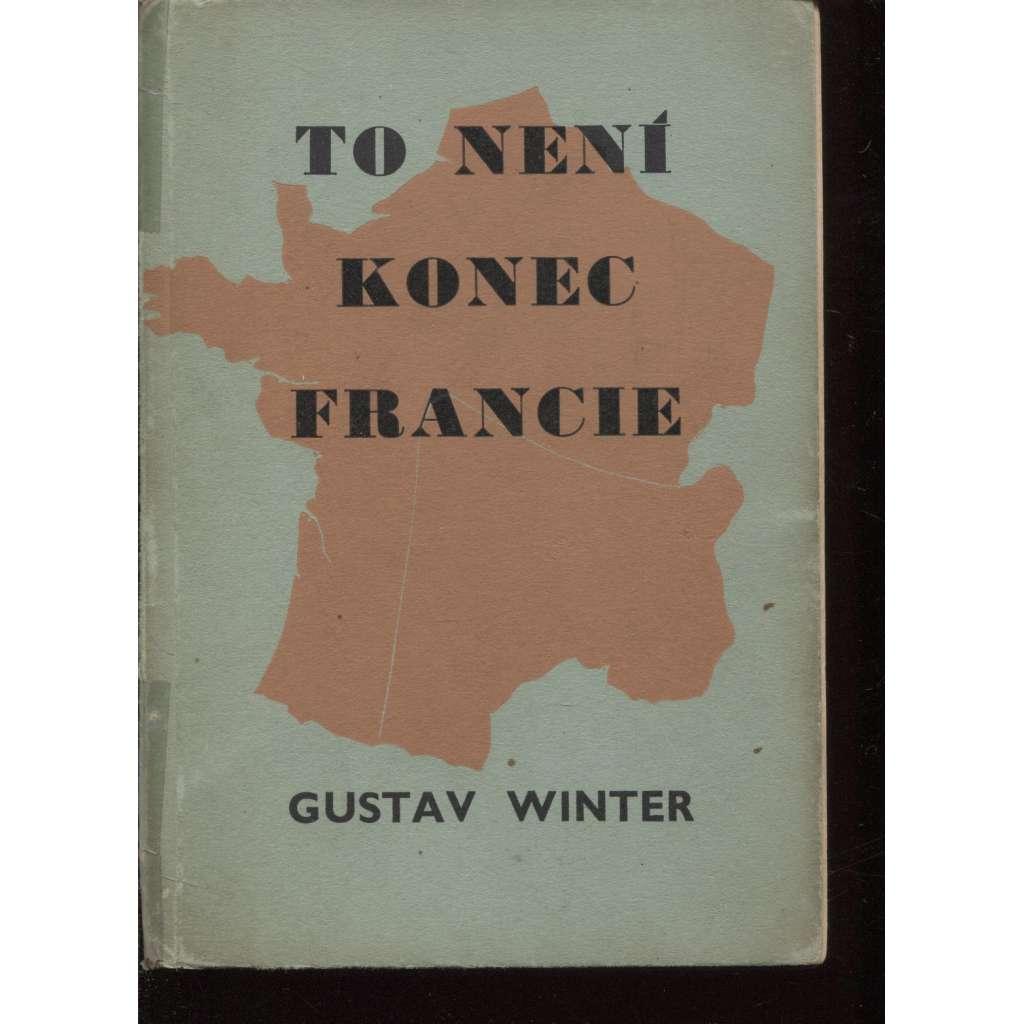 To není konec Francie (exil, Čechoslovák)