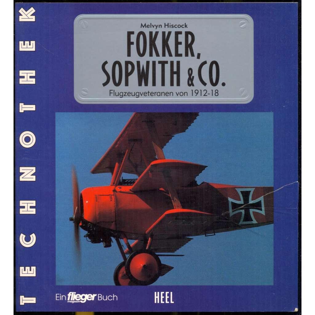 Fokker, Sopwith & Co. Flugzeugveteranen von 1912-18