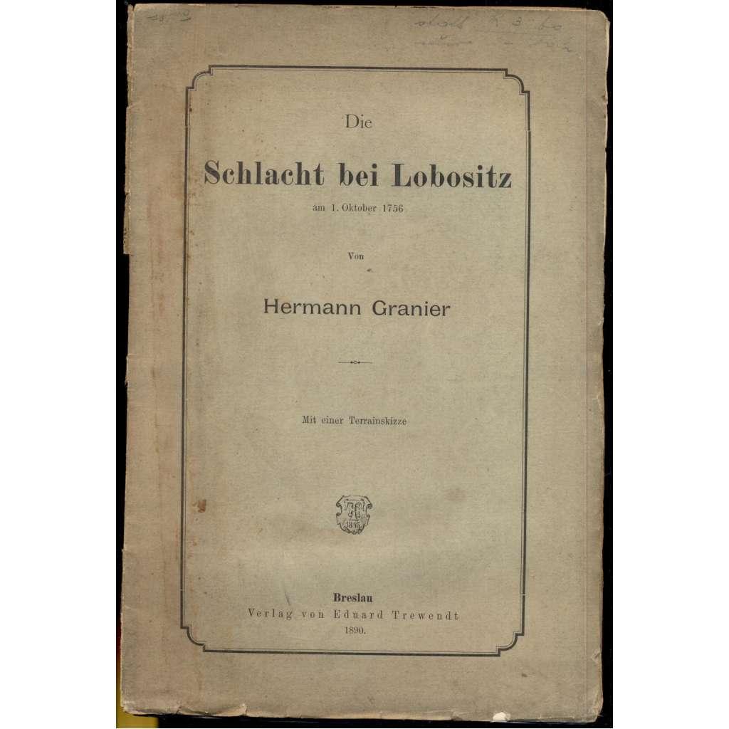 Die Schlacht bei Lobositz am 1. Oktober 1756. Mit einer Terrainskizze