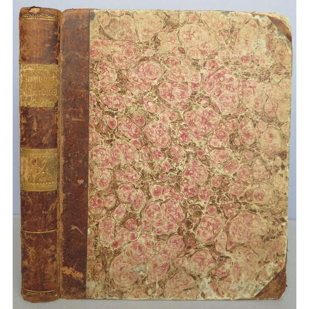 Bilderbuch zum Nutzen und Vergnügen der Jugend, enthaltend eine angenehme Sammlung von Thieren, Pflanzen, Blumen, Früchten, ... III. Band