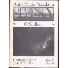 O Sudkovi s fotografiemi Josefa Sudka