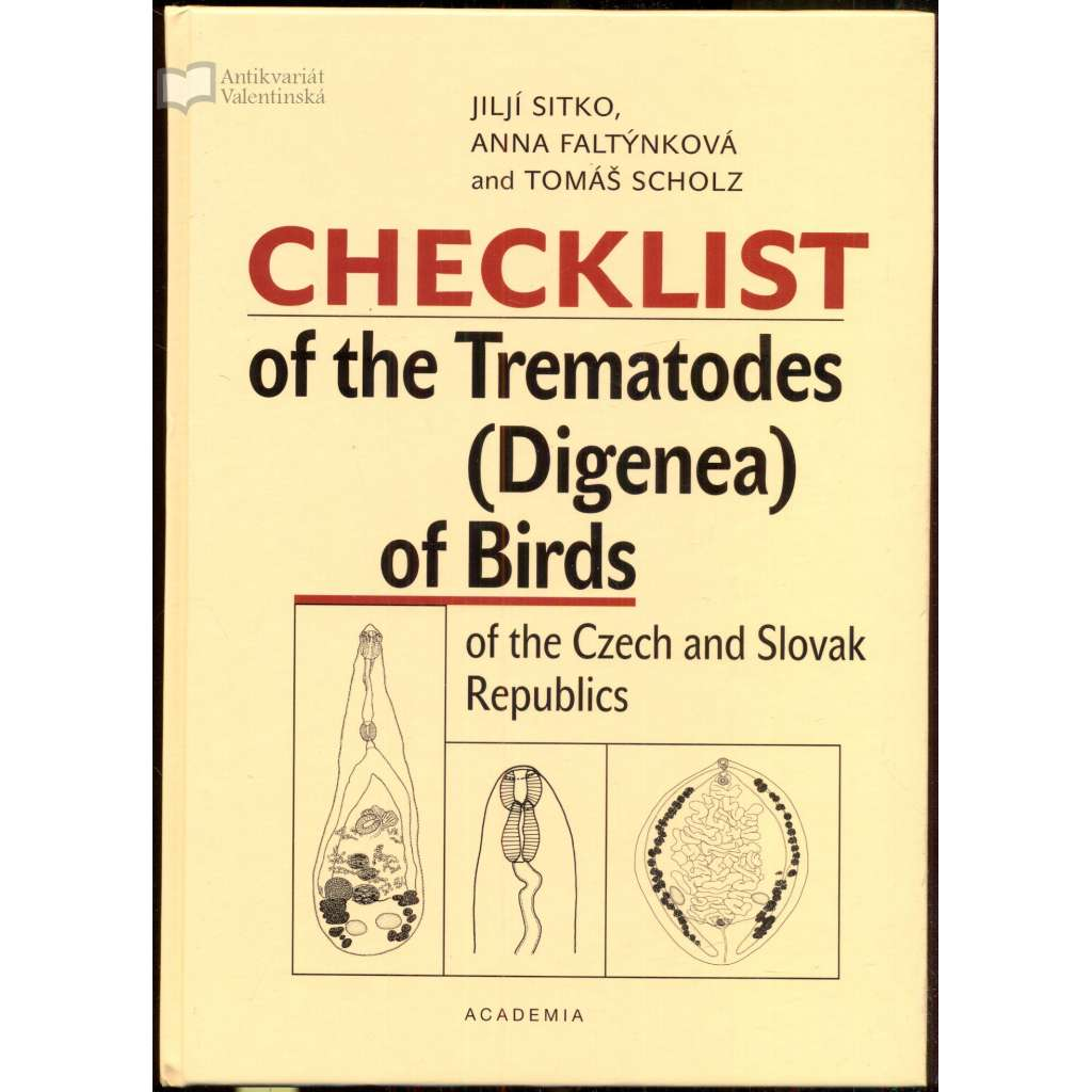 Checklist of the Trematodes (Digenea) of Birds of the Czech and Slovak Republics