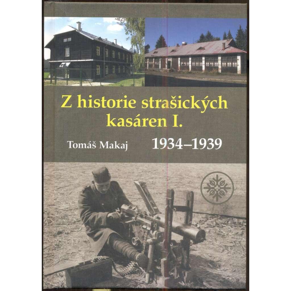 Z historie strašických kasáren I. 1934-1939 [Brdská edice, sv. 3]