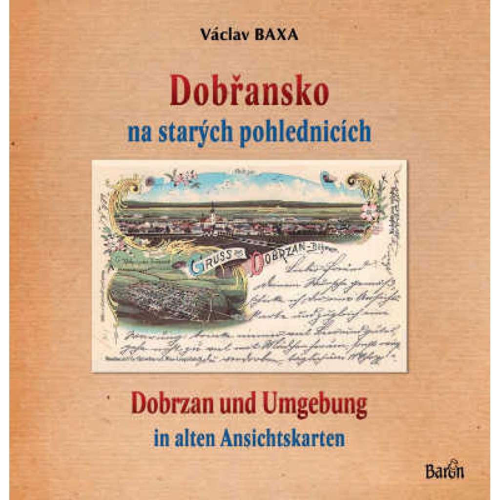 Dobřansko na starých pohlednicích = Dobrzan und Umgebung in alten Ansichtskarten