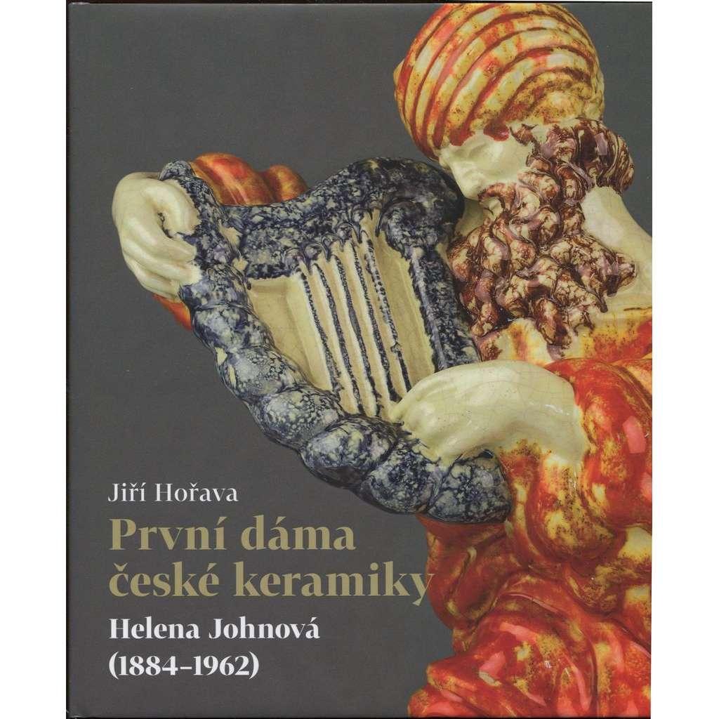 První dáma české keramiky. Helena Johnova (1884-1962)