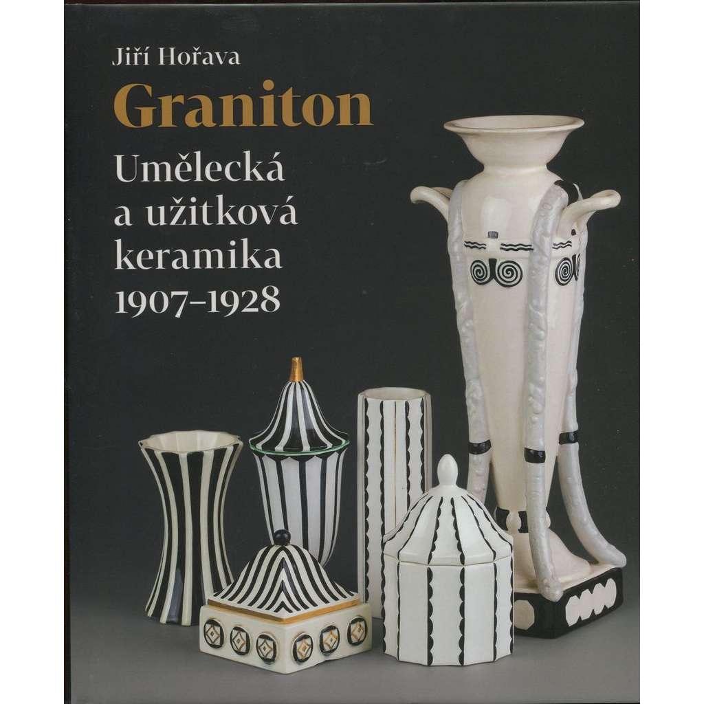 Graniton. Umelecka a uzitkova keramika 1907-1928