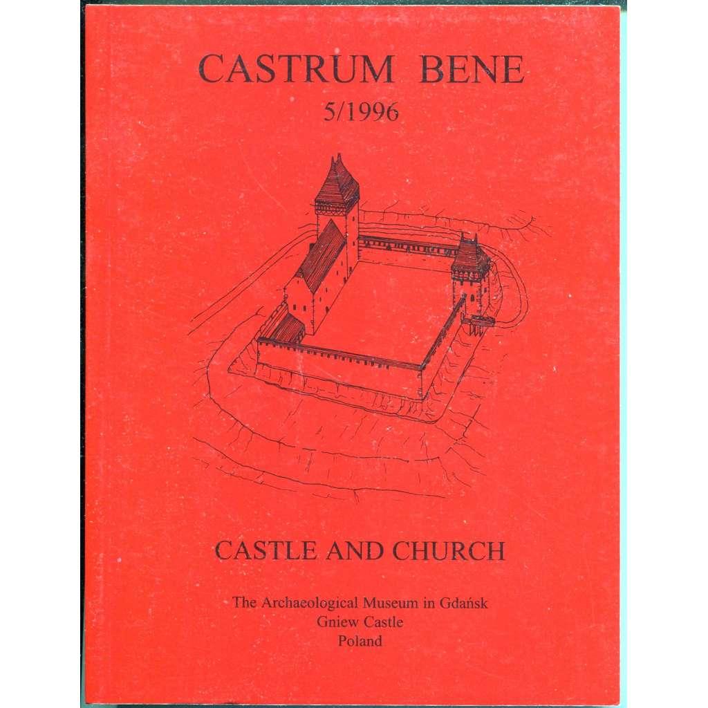 Castle and Church [= Castrum Bene; 5/1996]