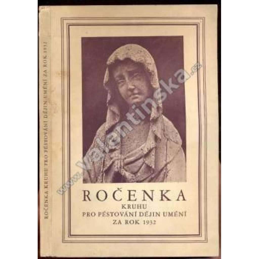 Ročenka Kruhu pro pěstování dějin umění za rok 1932