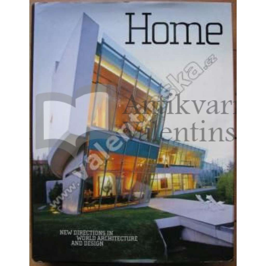 Home: New Directions in World Architecture and Design - Hol.