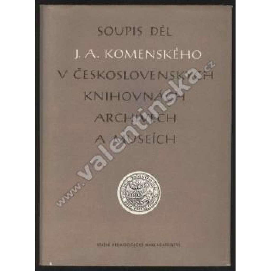 Soupis děl J. A. Komenského v československých...