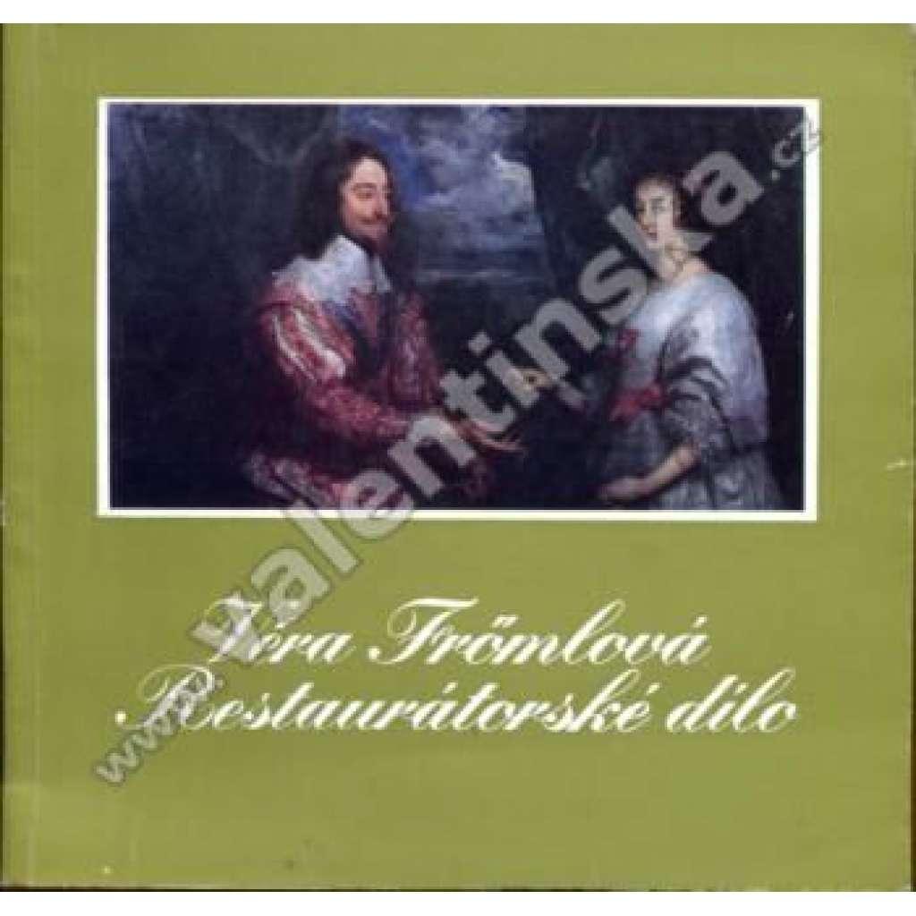 Věra Frömlová - restaurátorské dílo