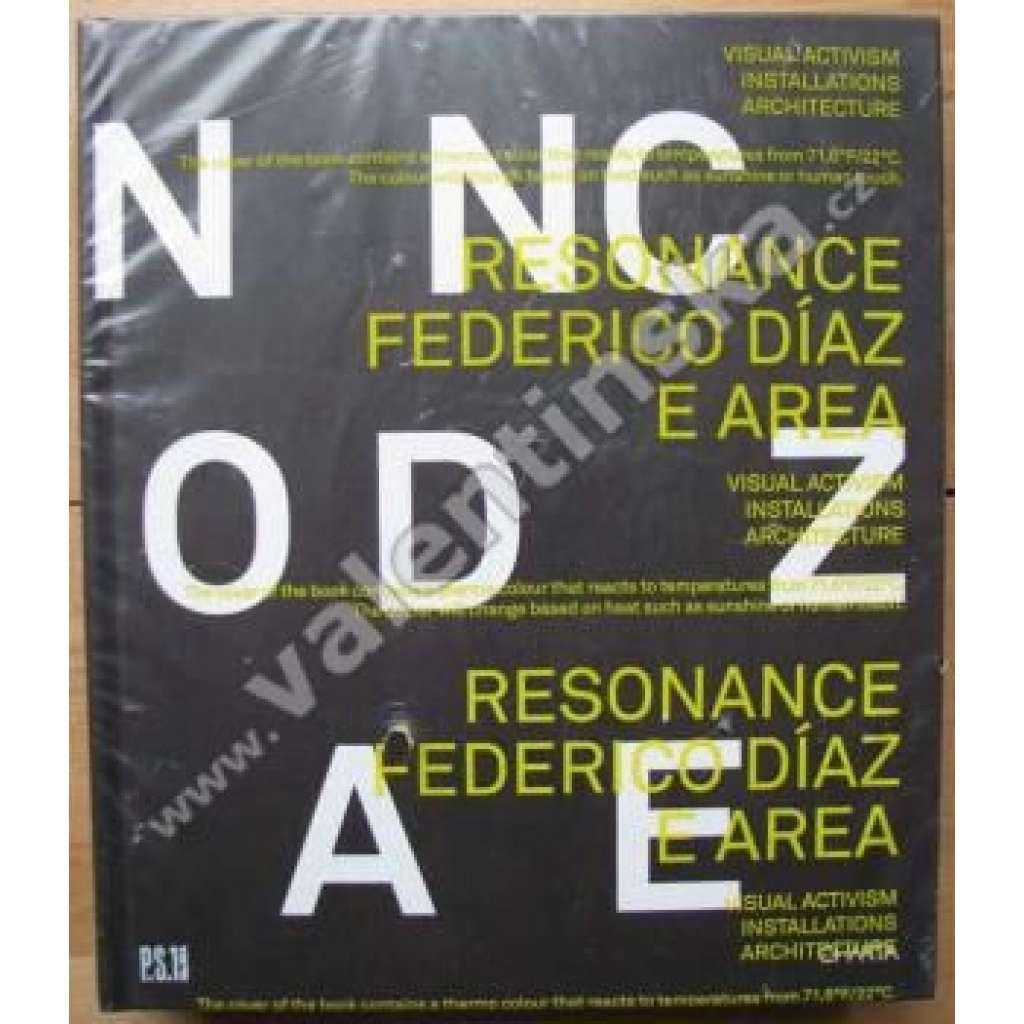 Resonance: Federico Diaz E Area