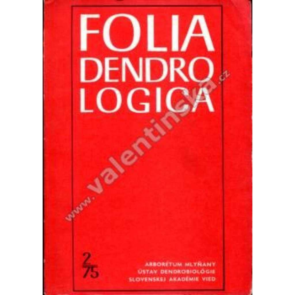 Folia Dendrologica, 2/75