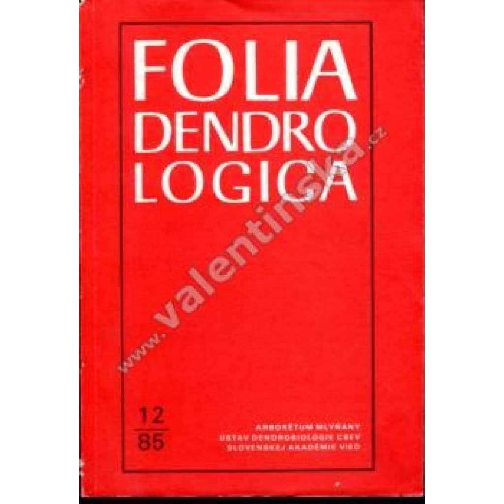 Folia Dendrologica, 12/85